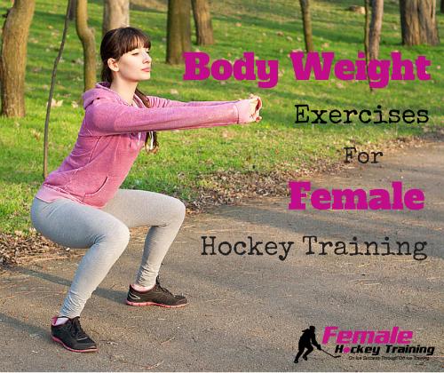Bodyweight Exercises For Female Hockey Training